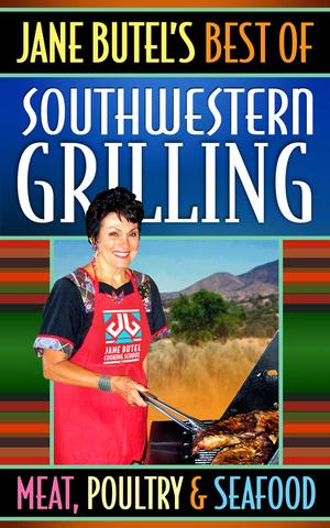 Best of Southwestern Grilling cookbook cover
